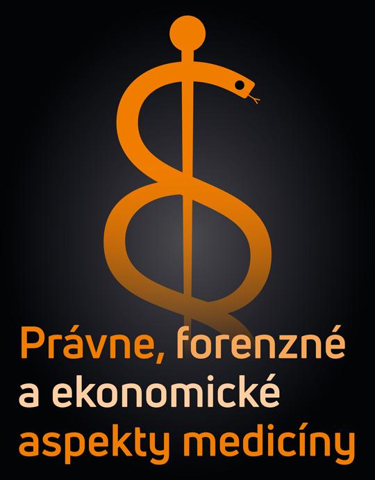 Právne, forenzné a ekonomické aspekty medicíny