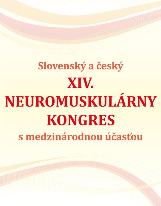Slovenský a český XIV. NEUROMUSKULÁRNY KONGRES