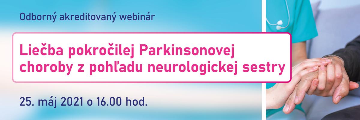 Liečba pokročilej Parkinsonovej choroby z pohľadu neurologickej sestry